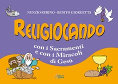 Religiocando con i Sacramenti