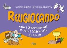 Religiocando con i Sacramenti
